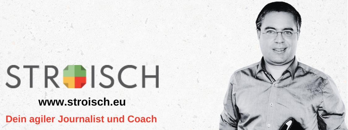 Als agiler Journalist und Coach positioniert sich Jörg Stroisch.