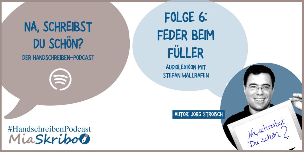 podcast-audiolexikon:-welche-fueller-feder-passt?